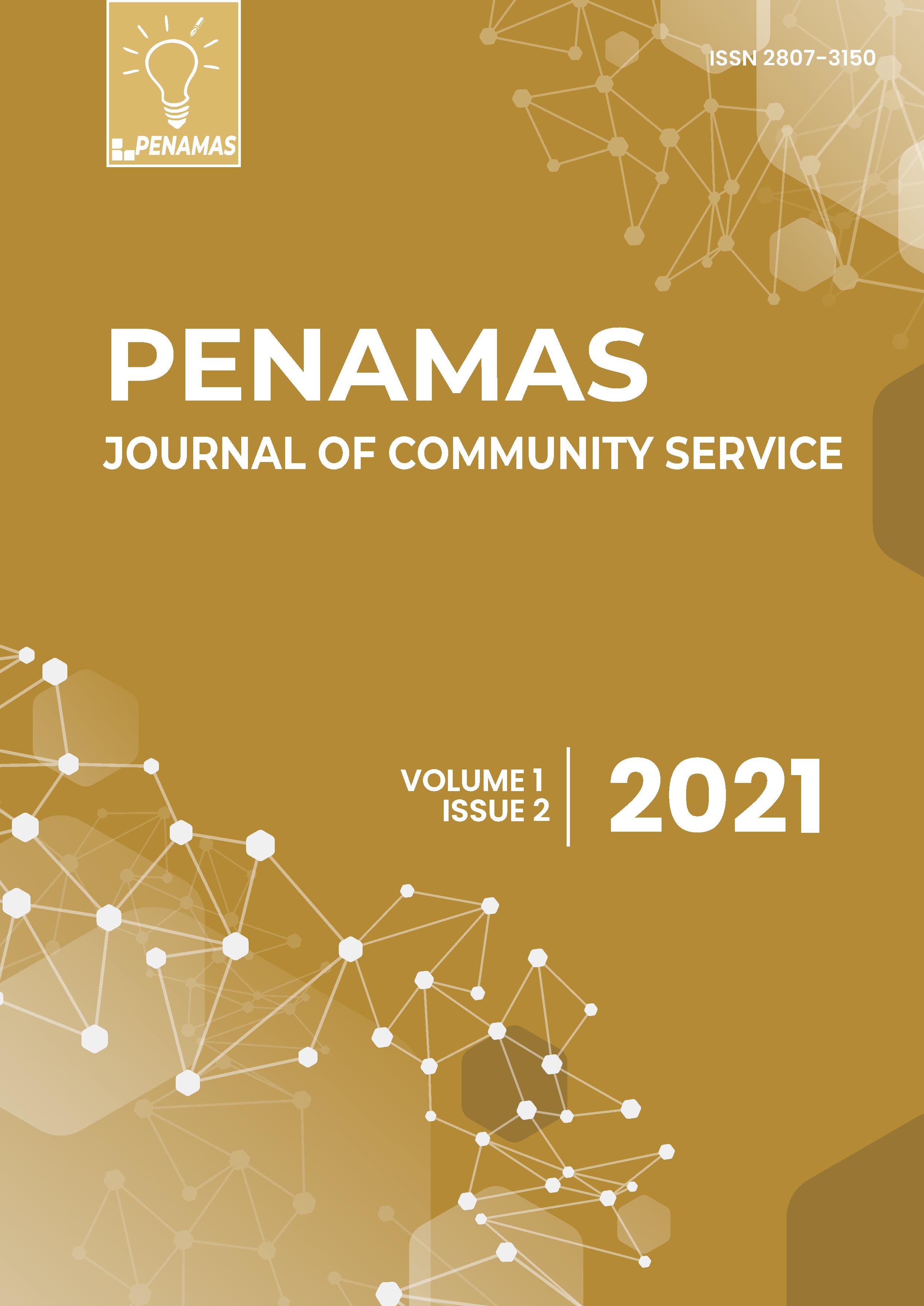 View Vol. 1 No. 2 (2021): Penamas: Journal of Community Service (In Press)